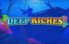 Deep Riches UK Slots